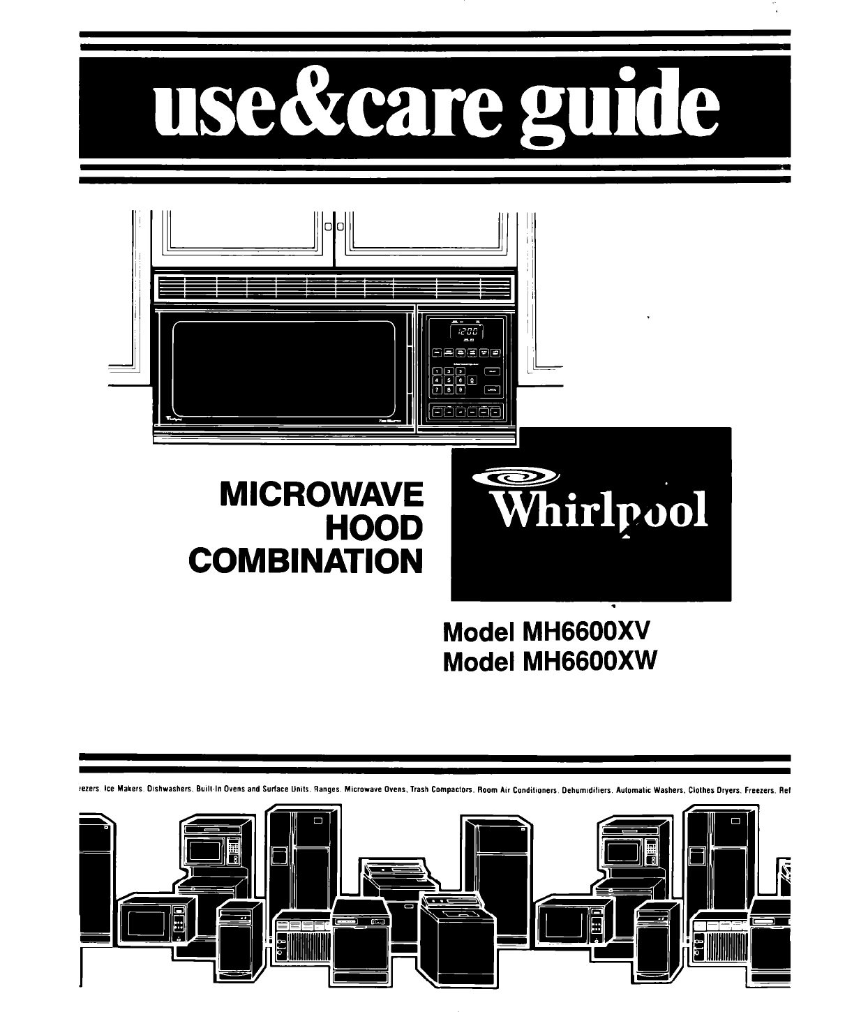 Whirlpool Microwave Oven MH6600XW User Guide