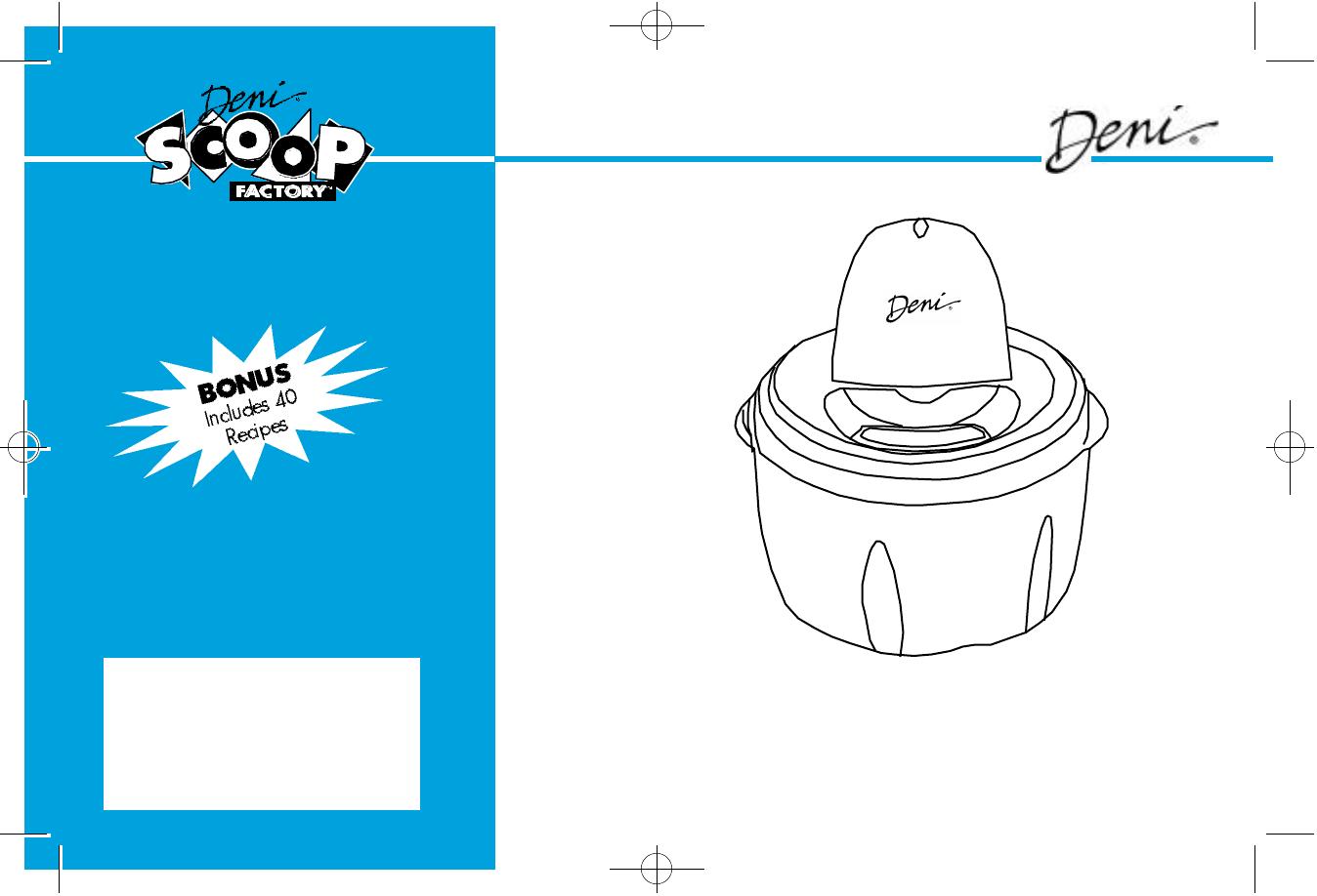 Deni Frozen Dessert Maker 5000 User Guide | ManualsOnline.com