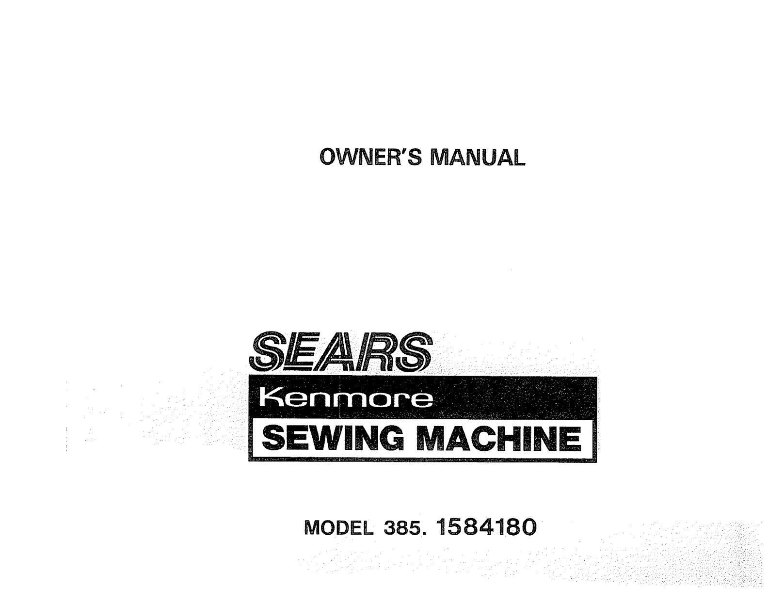 kenmore sewing machine 385 problems