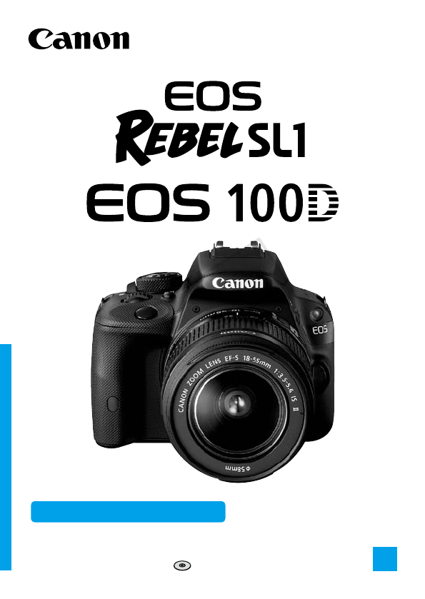 Canon Digital Camera EOS 100D User Guide ManualsOnline.com