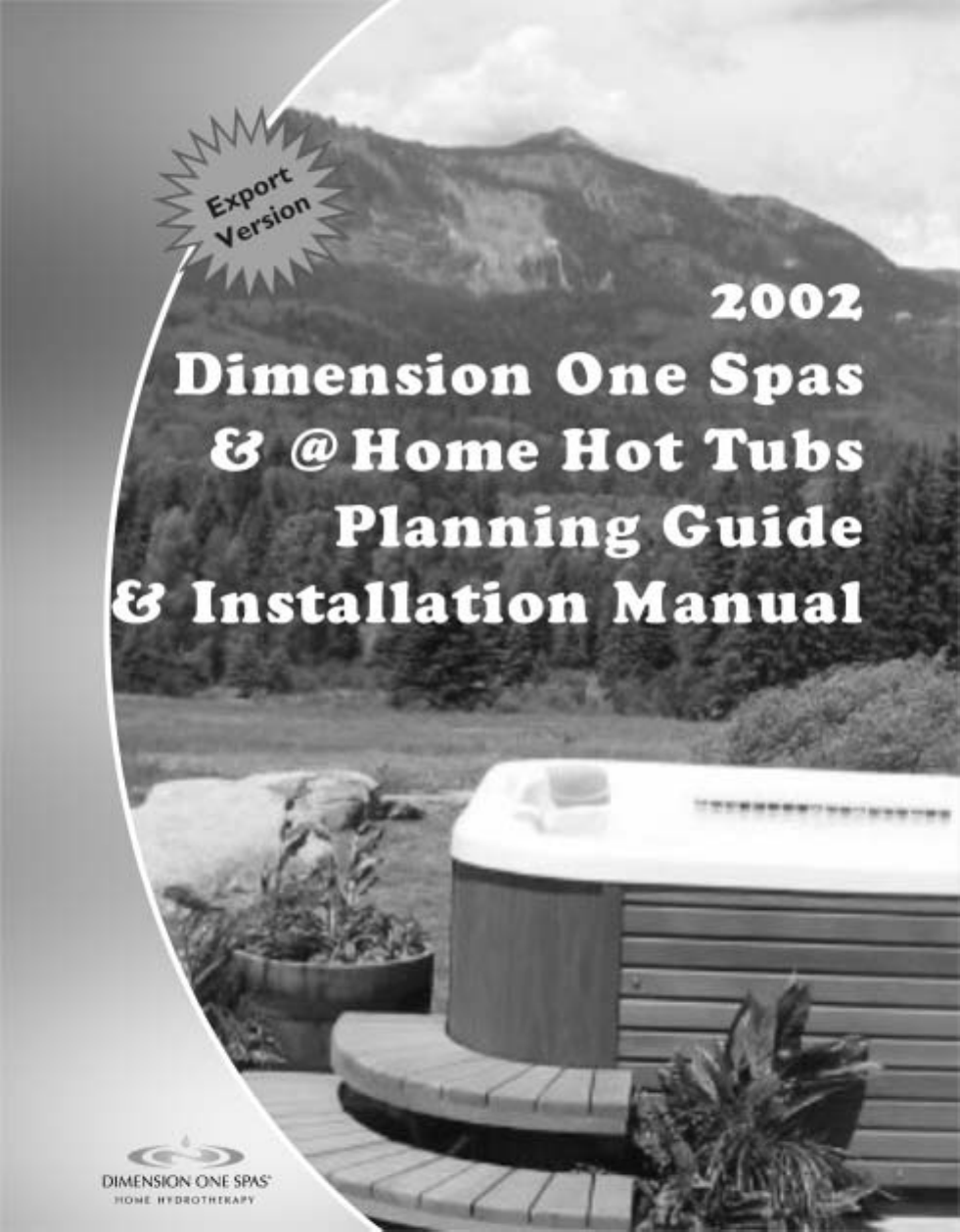 dimension one spas hot tub home hot tubs user guide. Black Bedroom Furniture Sets. Home Design Ideas