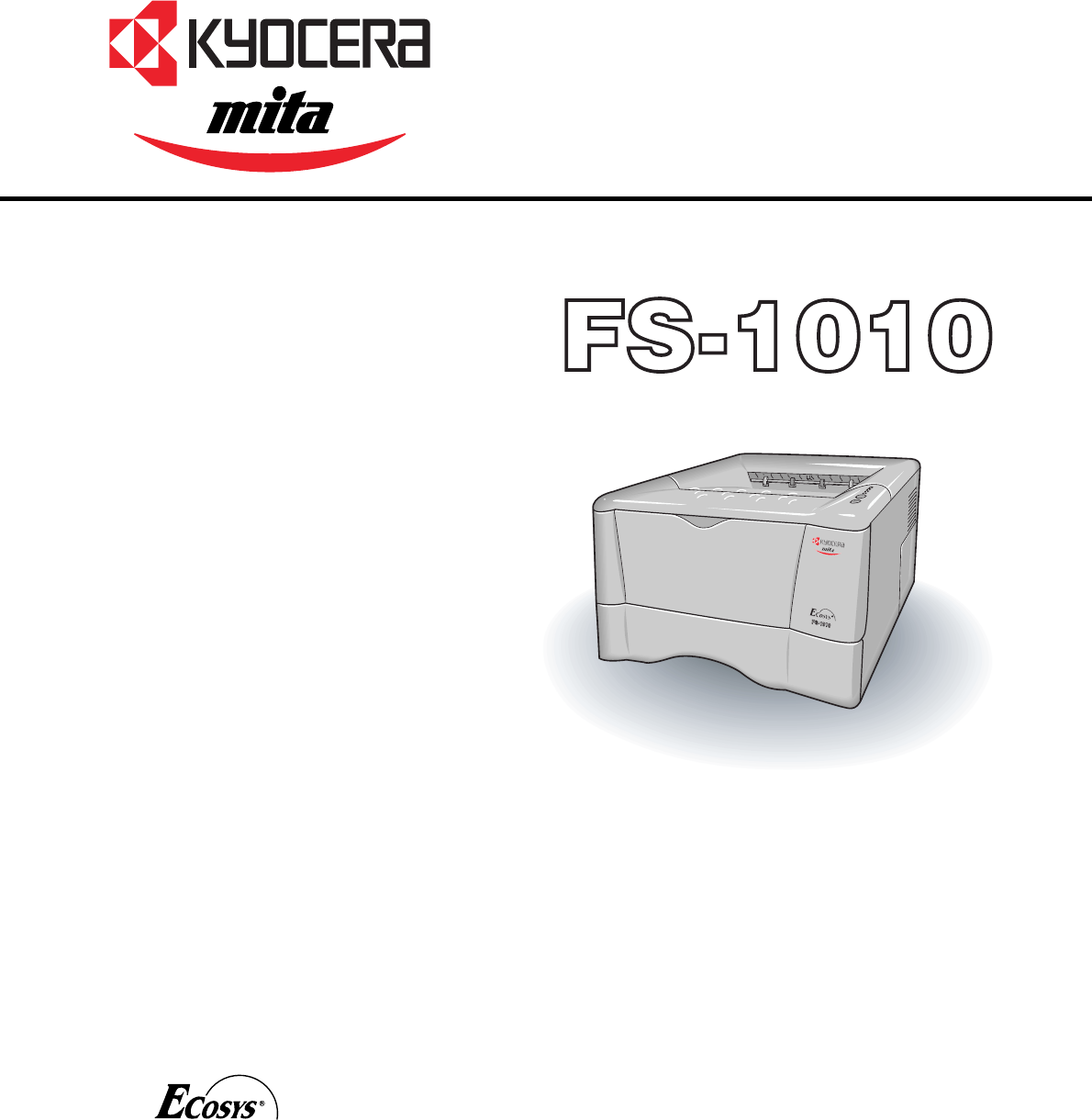 kyocera printer fs 1010 user guide manualsonline com rh office manualsonline com kyocera mita fs-1010 repair manual Kyocera Mita 1920
