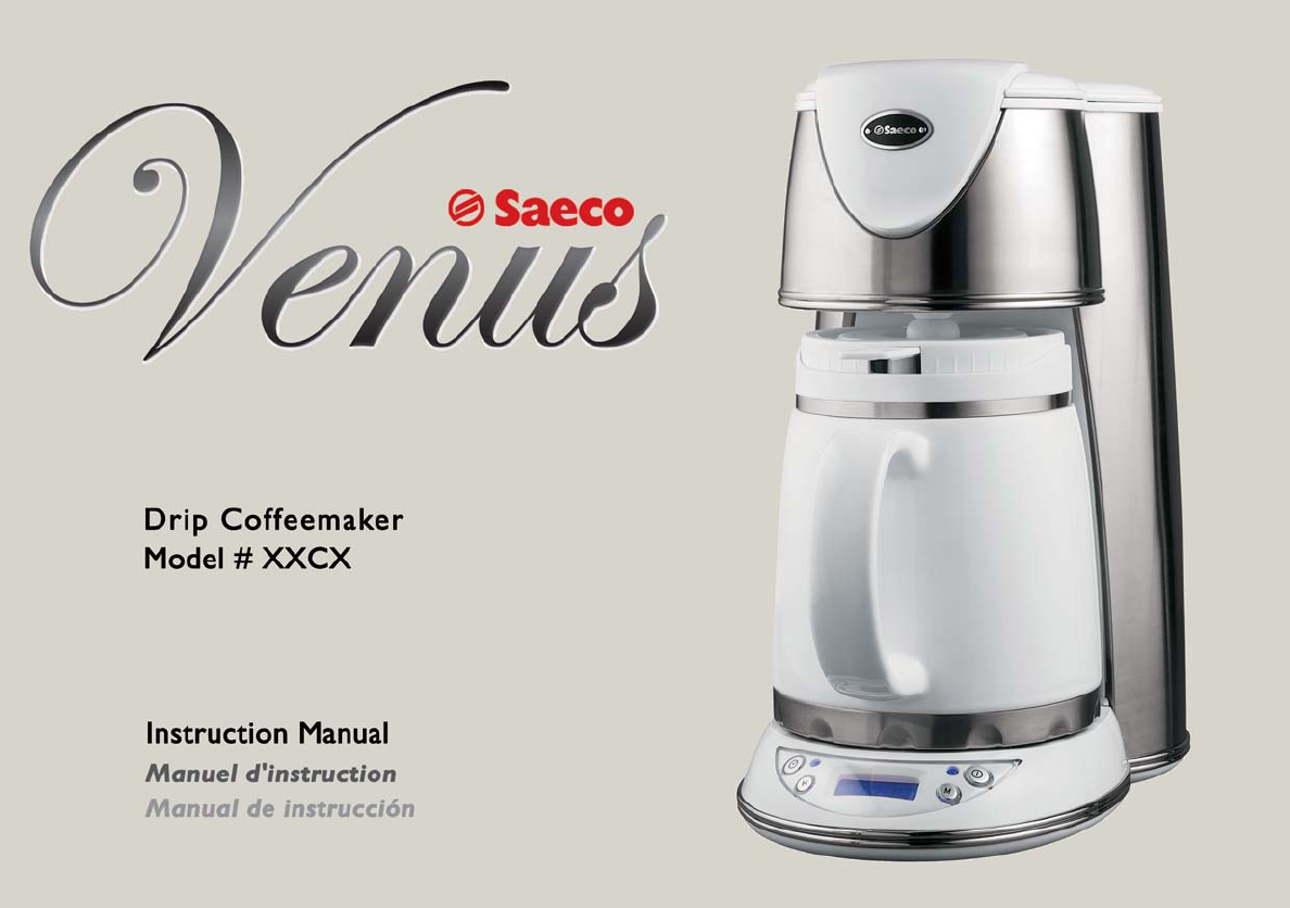 Drip Coffee Maker Problems : Saeco Coffee Makers Coffeemaker XXCX User Guide ManualsOnline.com