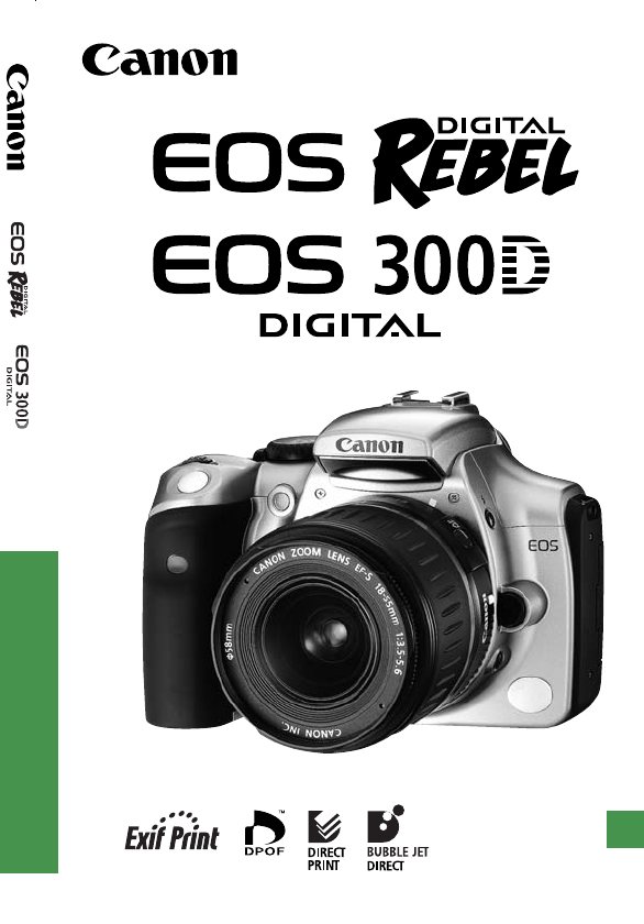 canon digital camera 300d user guide manualsonline com rh manualsonline com Canon 300D Painted Canon 300D Drivers Windows 7