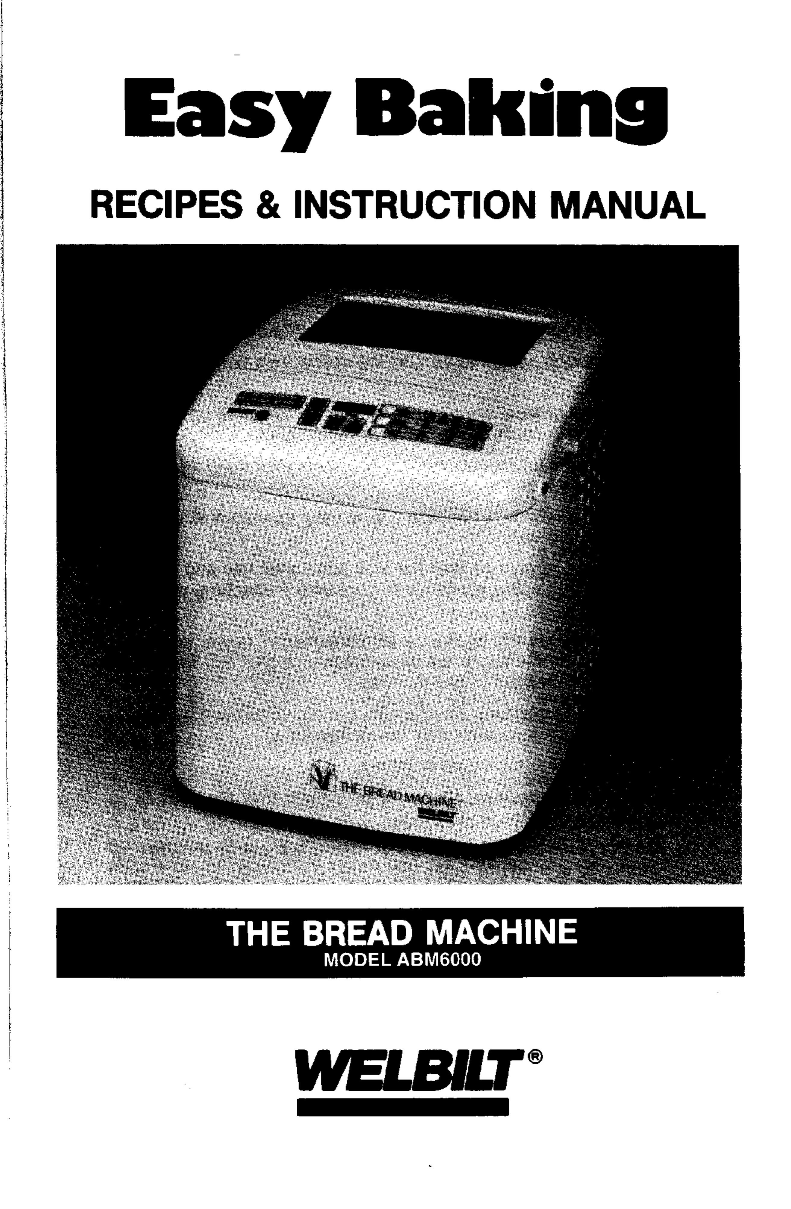 welbilt bread maker abm6000 user guide manualsonline com rh kitchen manualsonline com welbilt bread machine manuals 4800 welbilt bread machine manual abm3500