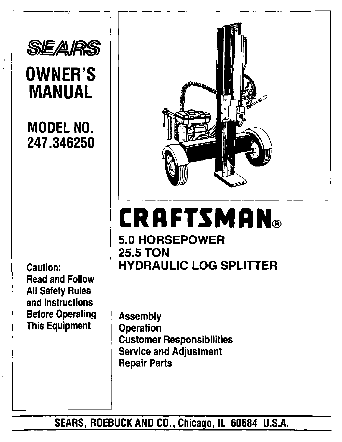 craftsman log splitter 247 34625 user guide manualsonline com rh lawnandgarden manualsonline com Craftsman 20 Ton Log Splitter Sears Gas Log Splitters