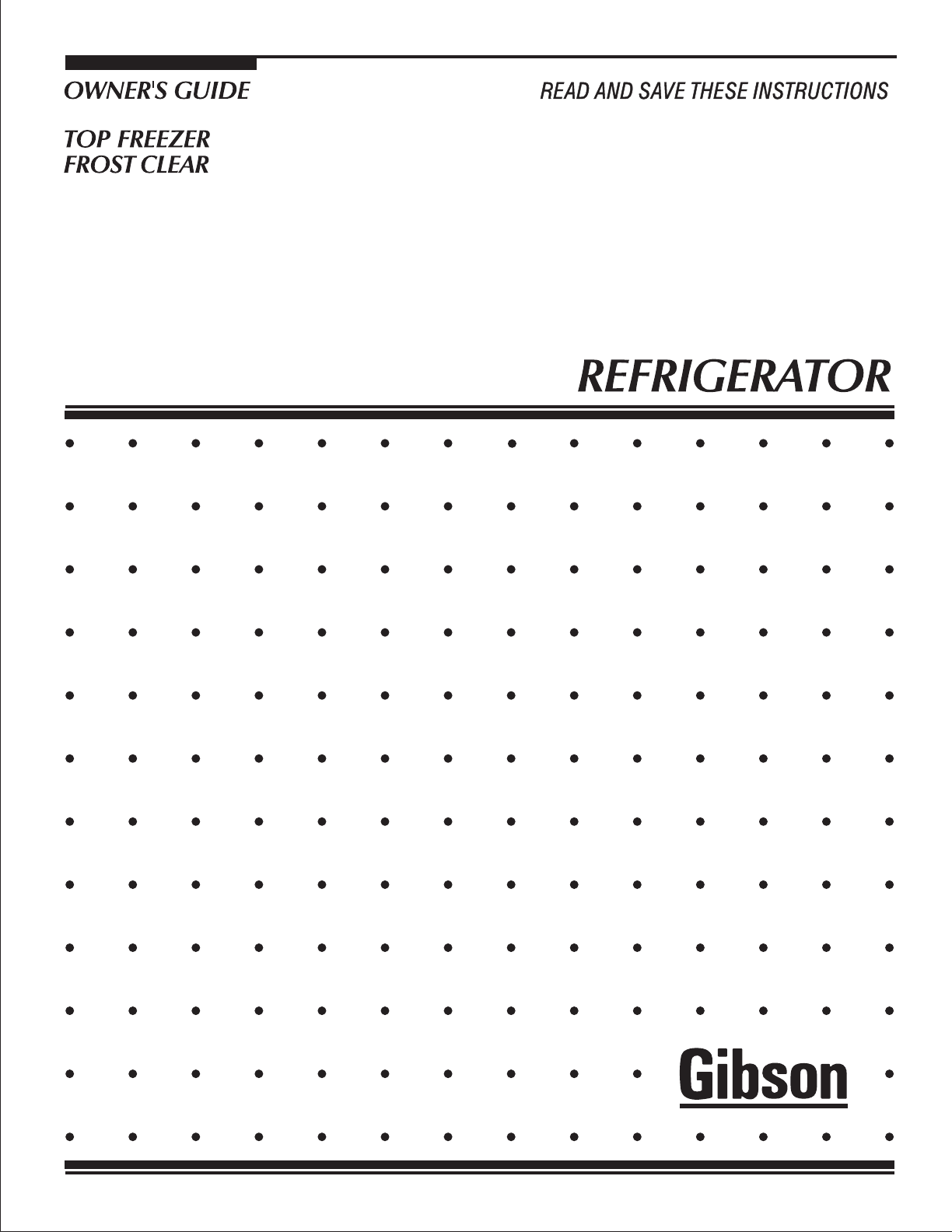 electrolux gibson refrigerator top freezer frost clear rh kitchen manualsonline com Gibson Dryer Who Makes Gibson Appliances