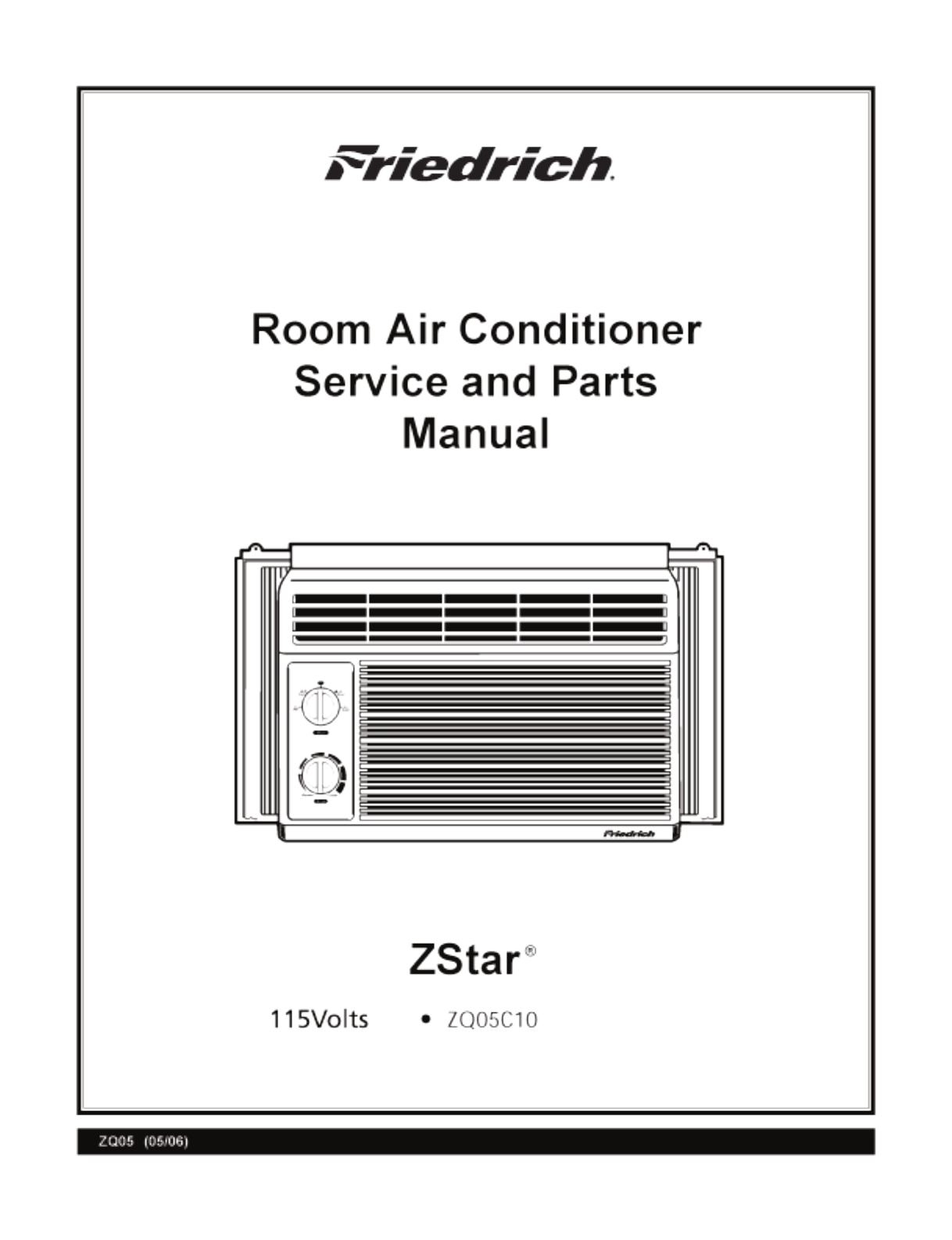 friedrich air conditioner zq05c10 user guide. Black Bedroom Furniture Sets. Home Design Ideas