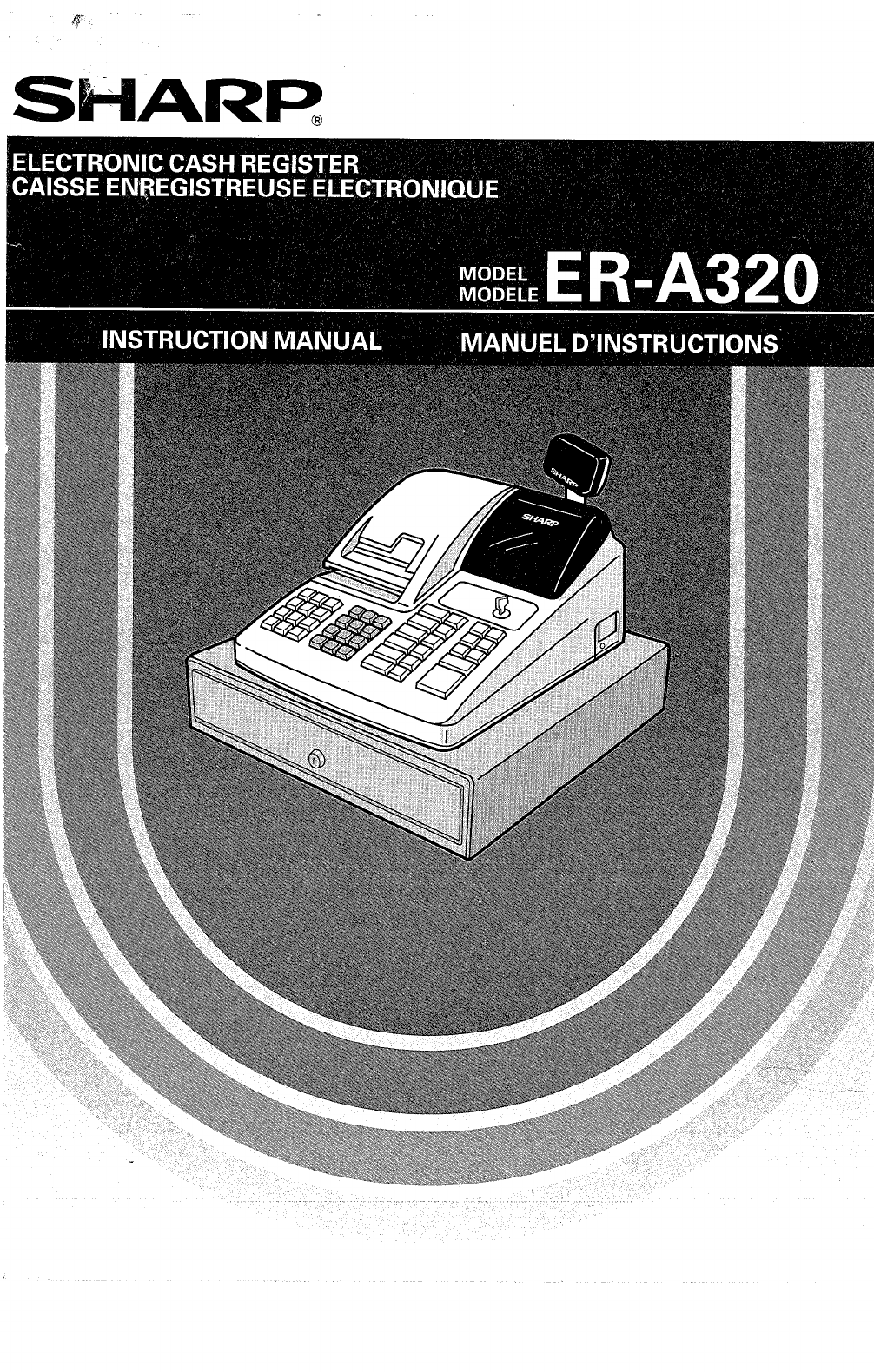 sharp cash register er a320 user guide manualsonline com rh office manualsonline com sharp cash register xe-a102 instruction manual sharp up-700 cash register instruction manual