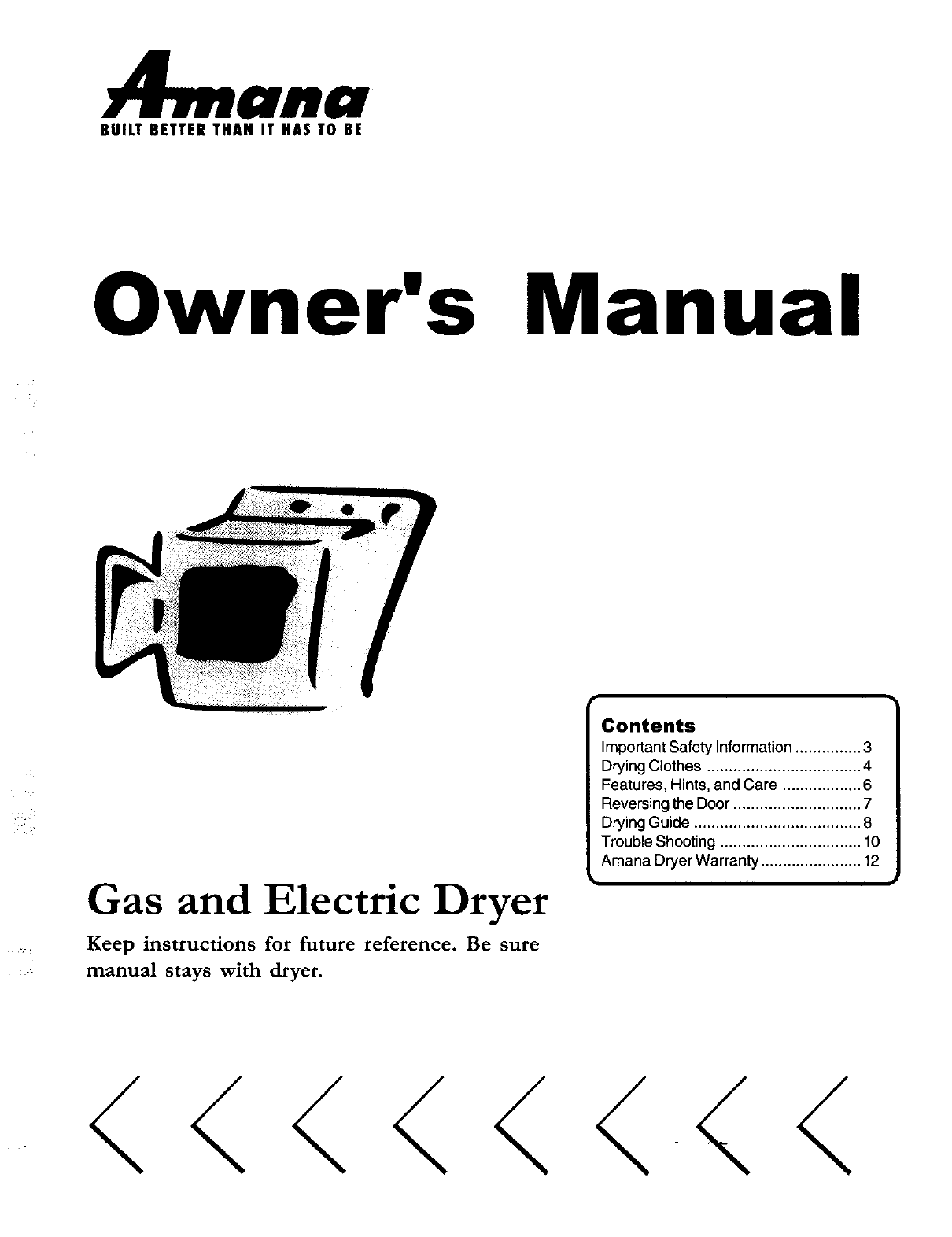 amana clothes dryer 40086001 user guide manualsonline com rh laundry manualsonline com Amana Dryer Repair Manual Amana Dryer Model Numbers