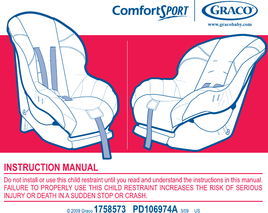 graco car seat pd106974a user guide manualsonline com rh babycare manualsonline com Graco ComfortSport Recall Graco Car Seat Jette