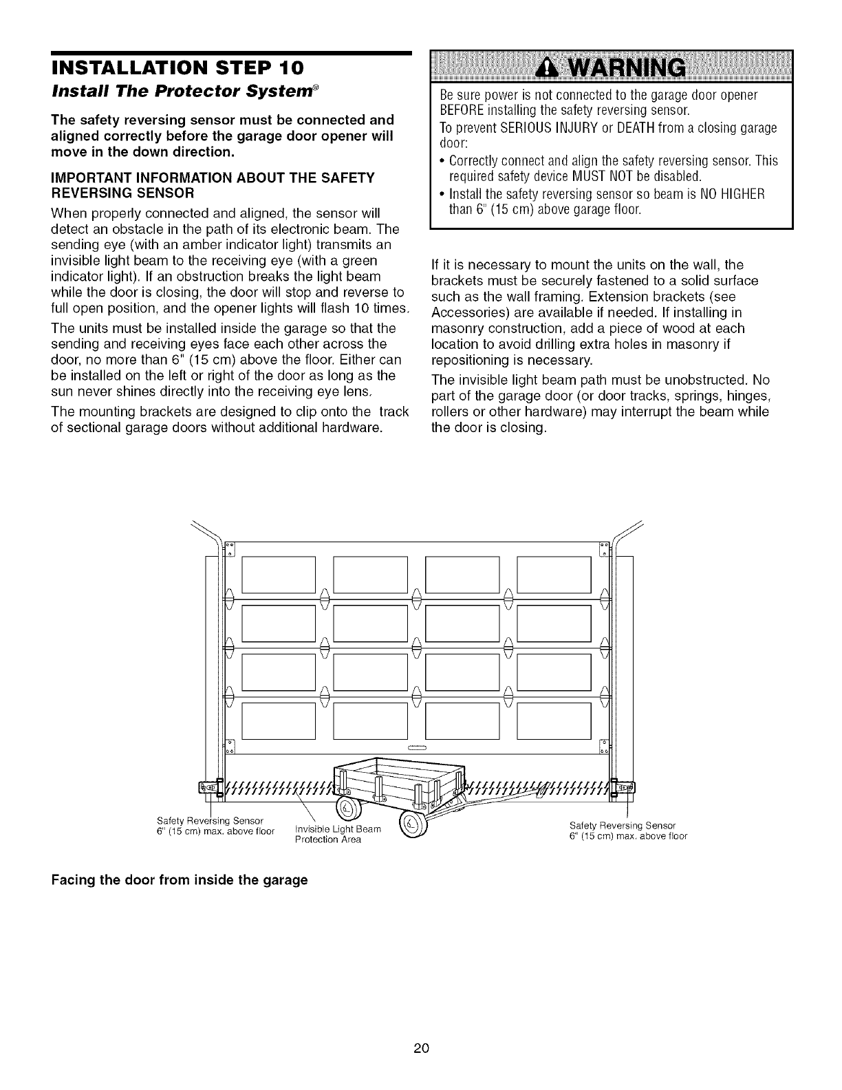 Page 20 Of Sears Garage Door Opener 13953915d User Guide Safety Reversing Sensor Wiring Diagram Installation Step 10 Install The Protector System Must Be Connected And Aligned Correctly Before