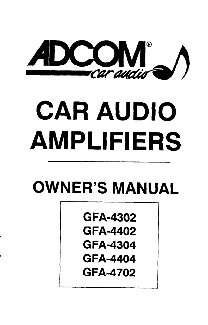 adcom car amplifier gfa 4702 user guide manualsonline com rh caraudio manualsonline com Adcom GFA 4702 Adcom GFA Car Amplifier