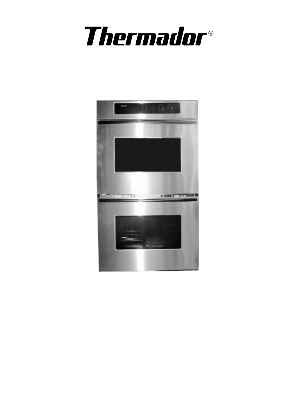 thermador double oven sc301 user guide manualsonline com rh kitchen manualsonline com Thermador French Door Refrigerator Thermador French Door Refrigerator
