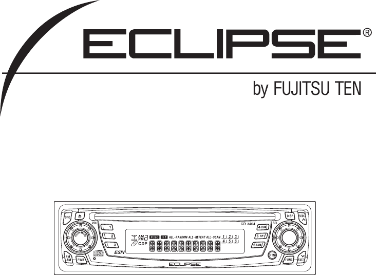 eclipse fujitsu ten car stereo system cd3404 user guide rh caraudio manualsonline com Eclipse Car Fujitsu Ten Eclipse Car Audio