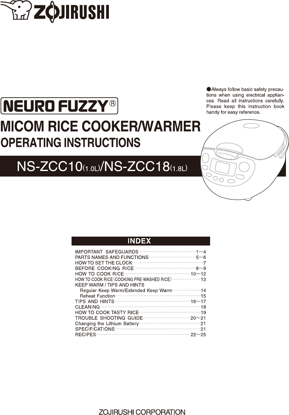 Zojirushi neuro fuzzy ns-zcc18 manuals.