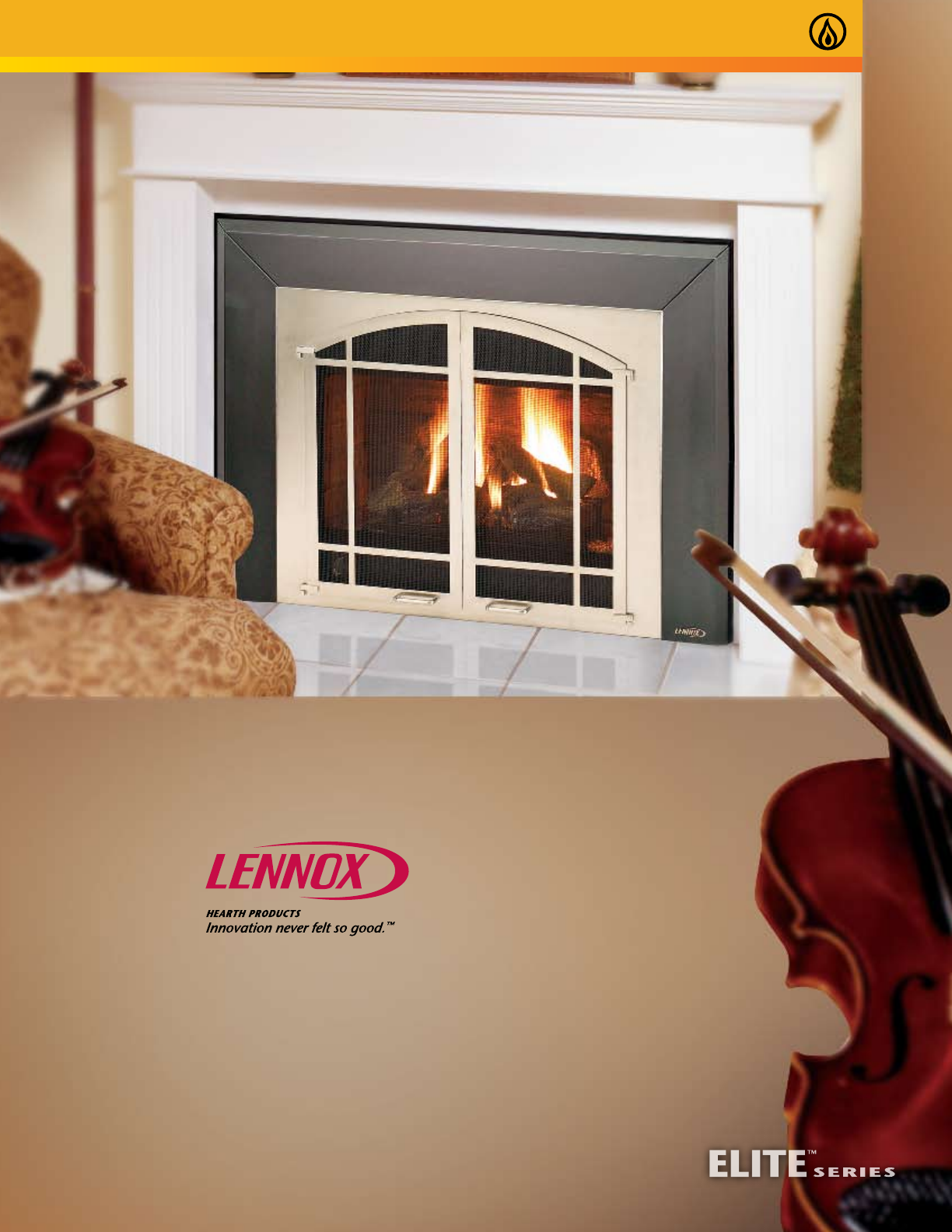 Lennox Hearth Indoor Fireplace Elite Series User Guide