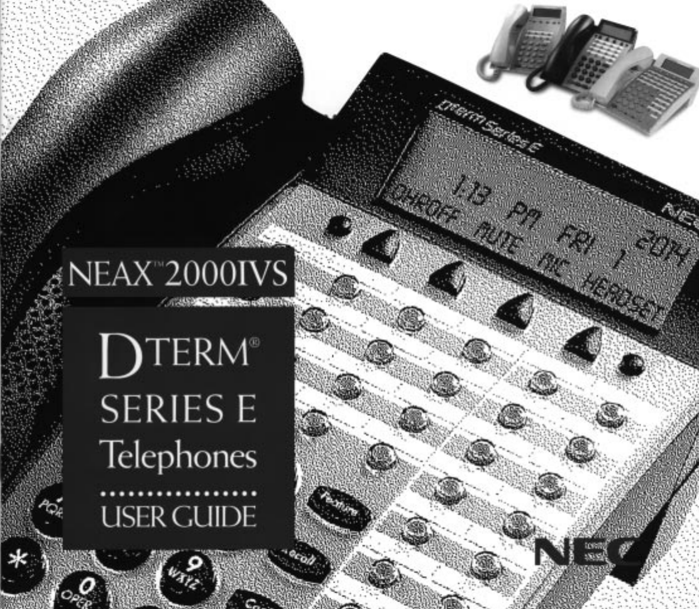 nec telephone dterm series e telephones user guide manualsonline com rh phone manualsonline com nec dterm series i user guide+voicemail nec dterm series i user guide