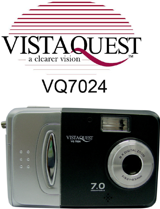 vistaquest digital camera vq 7024 user guide manualsonline com rh camera manualsonline com Manual Focus Digital Camera Sony Digital Camera Manual
