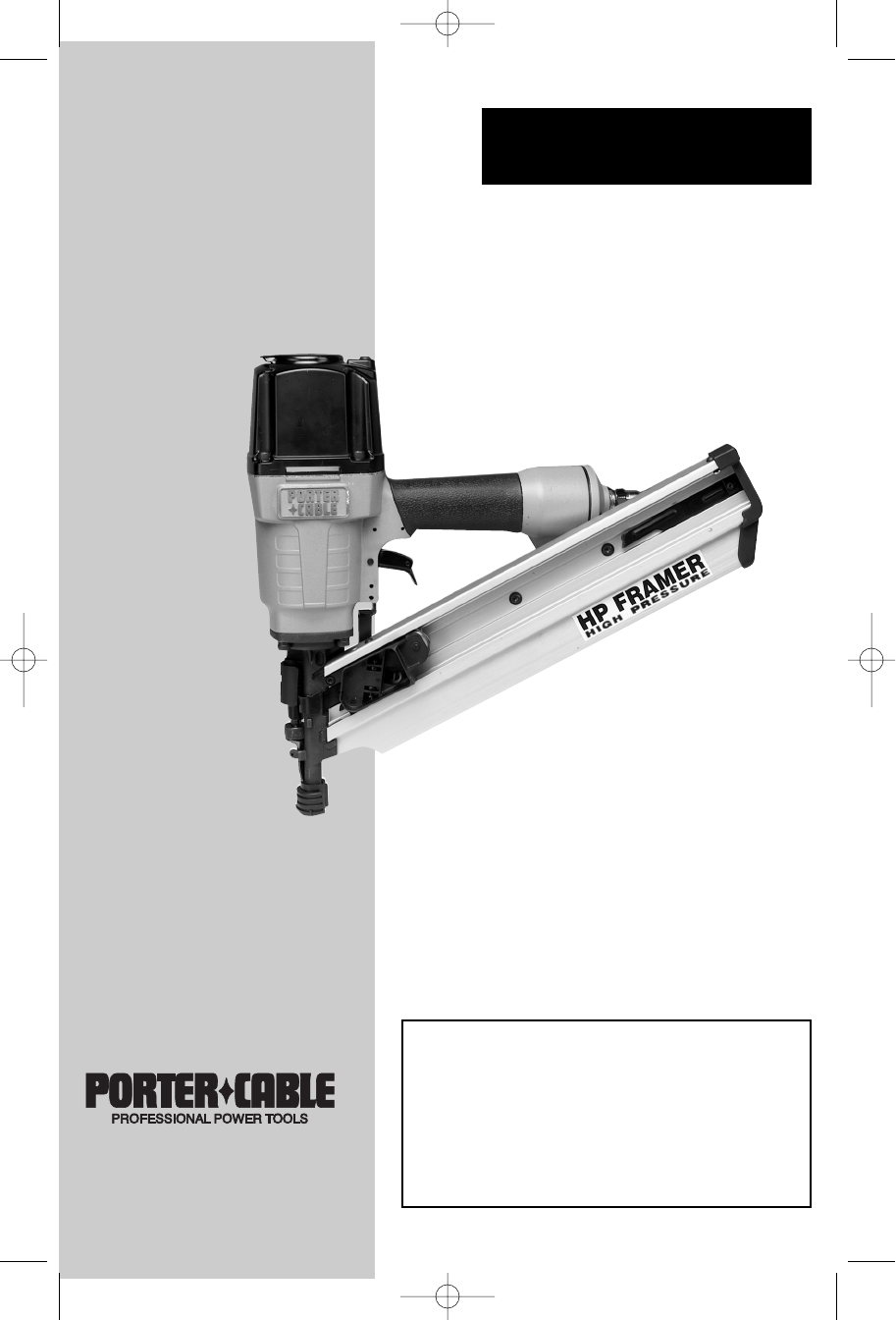 Porter Cable Framing Nail Gun