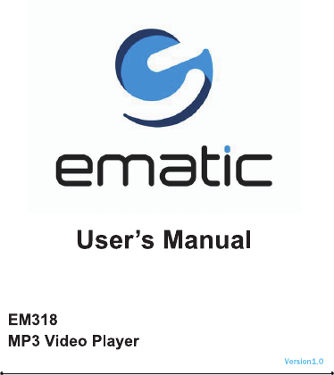 ematic portable multimedia player em318 user guide manualsonline com rh portablemedia manualsonline com Ematic MP3 Player Instructions Ematic MP3 Player Instructions