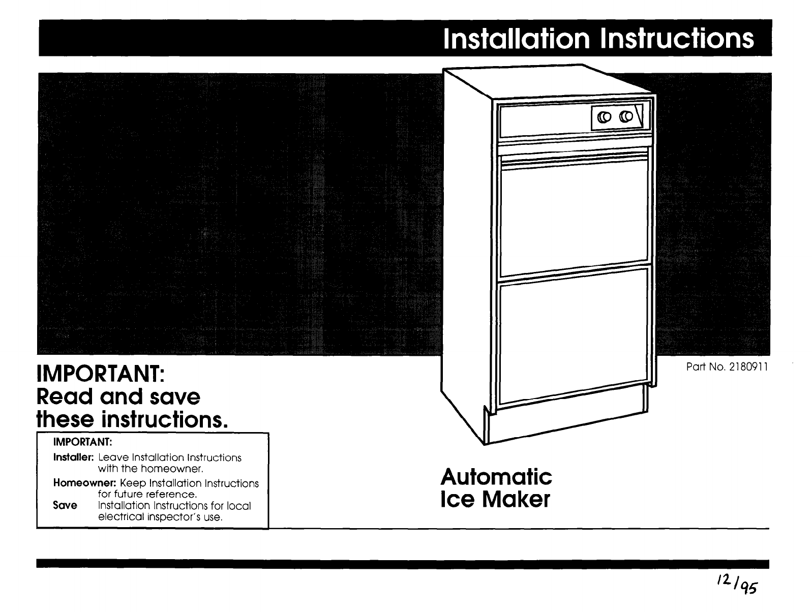 Whirlpool Ice Maker Instructions Wiring Diagram 4317943 2180911 User Manual