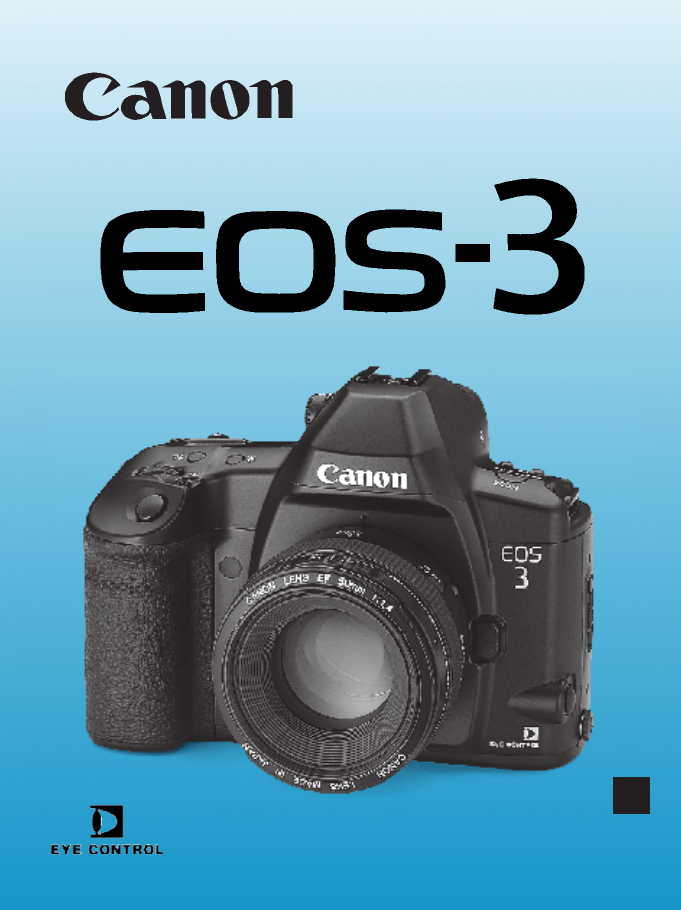 canon digital camera eos 3 user guide manualsonline com rh camera manualsonline com Canon EOS 5D Mark IV Canon EOS T3 For Dummies