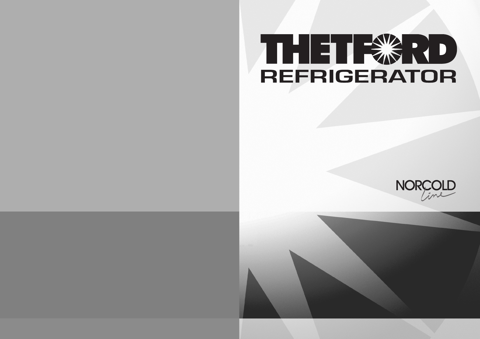 Thetford Refrigerator N90 User Guide